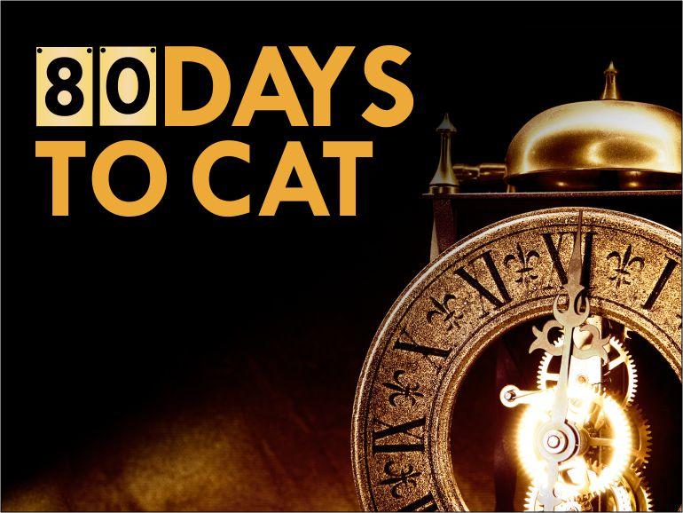 '80 Days to CAT'