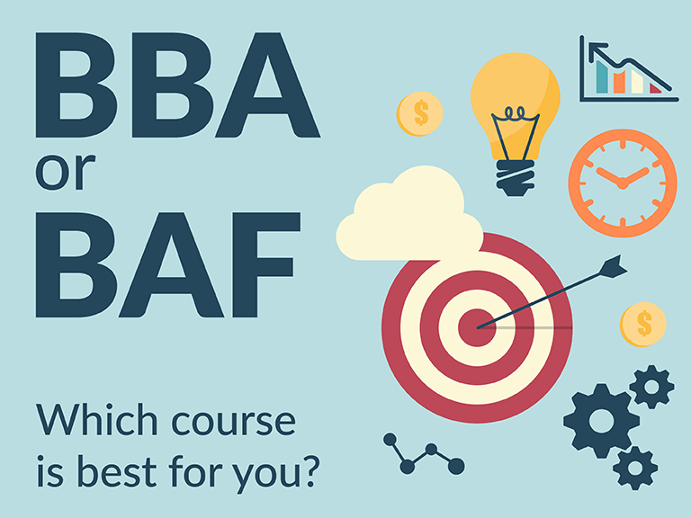 BBA OR BAF – CHOOSE WISELY!