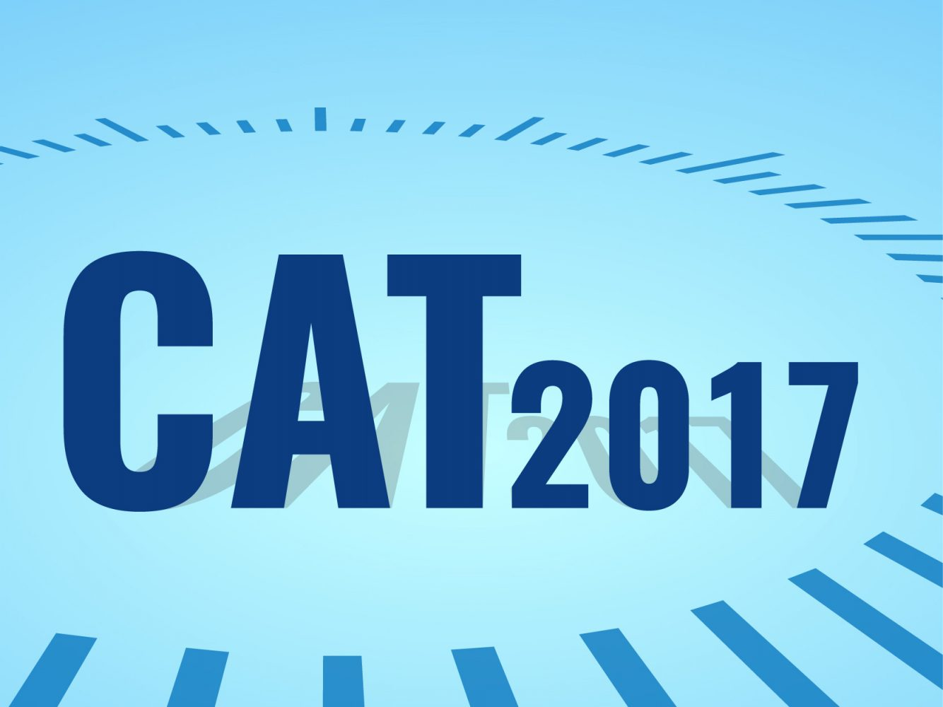 CAT 2017 – Are You Ready?