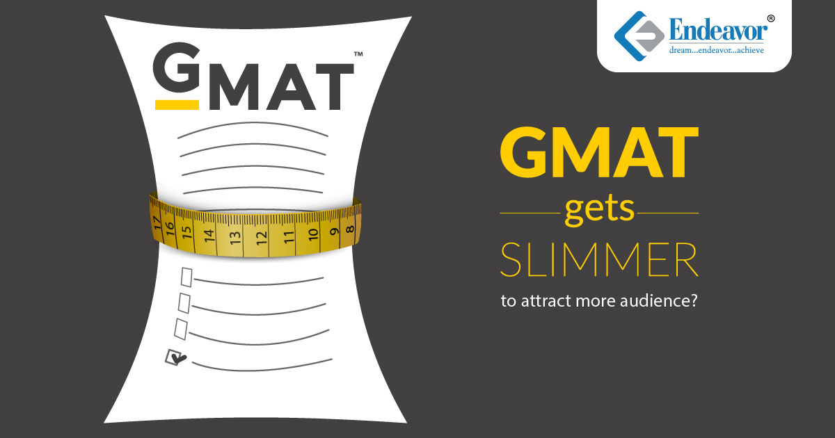 GMAT gets slimmer to attract more audience?
