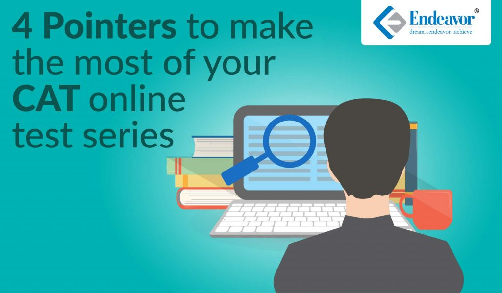 4 Pointers to make the most of your CAT Online Test Series