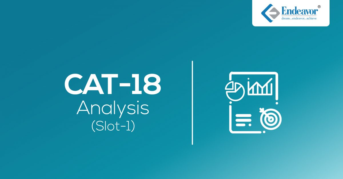 CAT 2018 Analysis – Slot 1