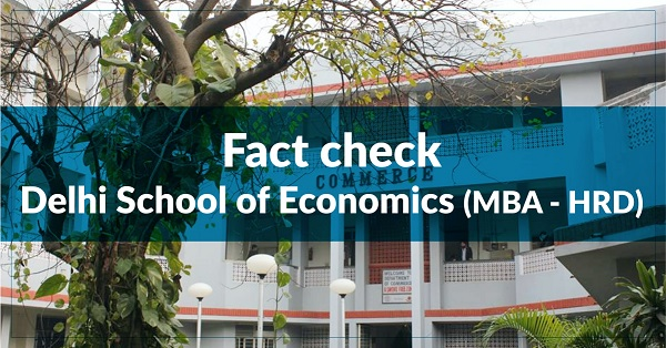Fact Check – Department of Commerce, Delhi School of Economics (MBA – HRD)