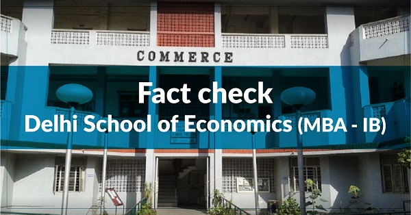 Fact Check – Department of Commerce, Delhi School of Economics (MBA – IB)