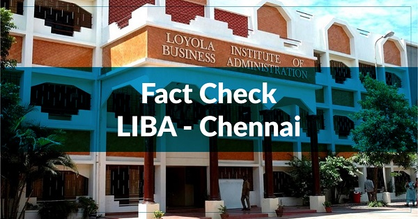 Fact Check – Loyola Institute of Business Administration (LIBA)