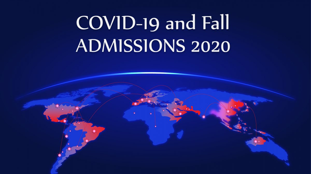 COVID-19 and Fall Admissions 2020