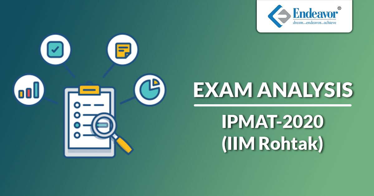 IPMAT 2020 Exam Analysis- IIM Rohtak