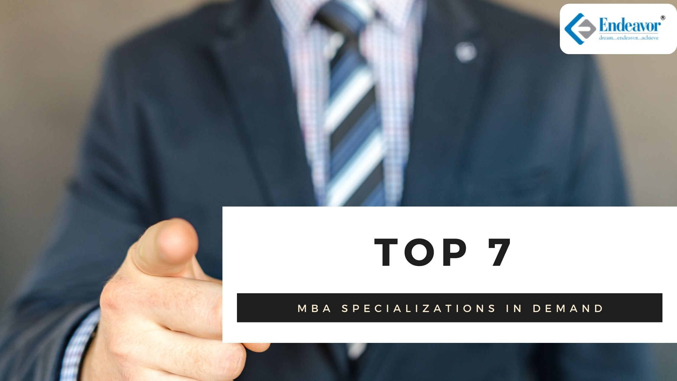 Top 7 MBA specialization in demand