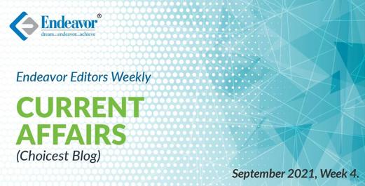 Current Affairs Choiciest Blogs September 4th Week
