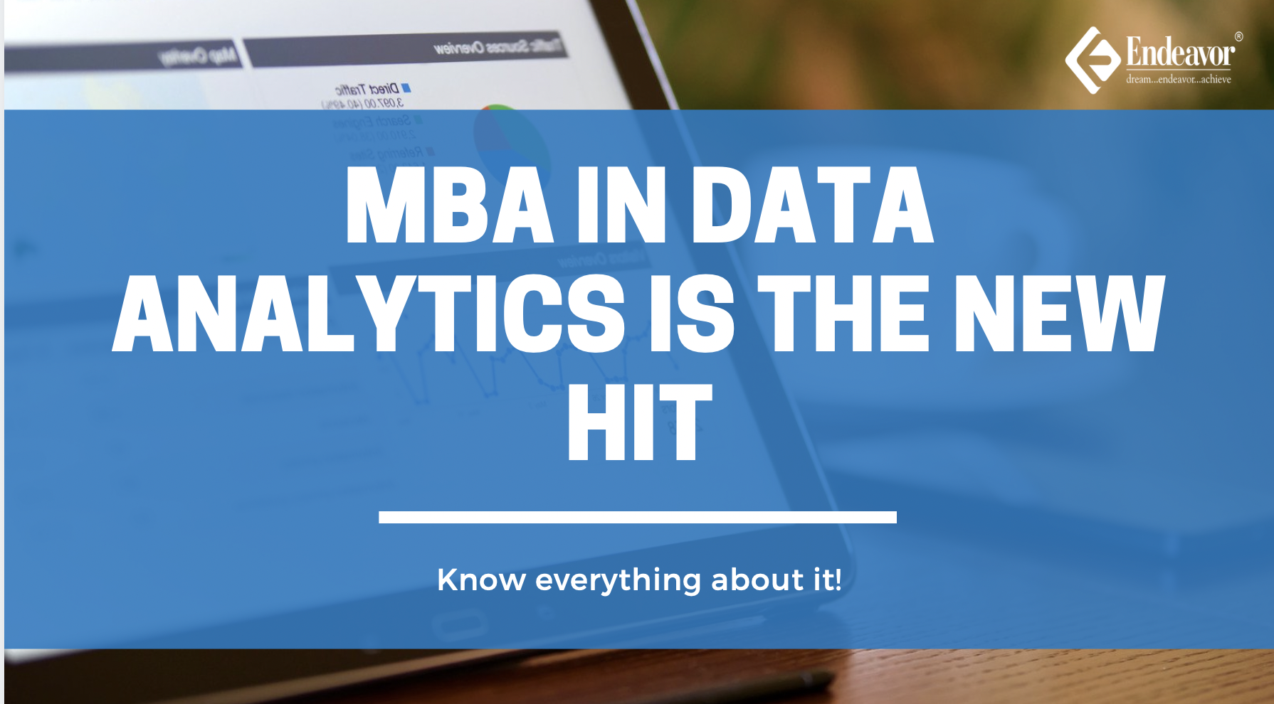 MBA in Data Analytics is the New Hit Know everything about it